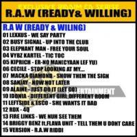 R.A.W (READY & WILLING)
