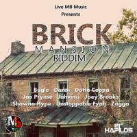 BRICK MANSION RIDDIM