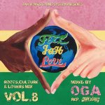 FEEL JAH LOVE VOL.8 / JAH WORKS