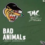 BAD ANIMALS / T.M.C WORKS (TURTLE MAN'S CLUB)