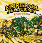 EMPEROR ALL DUB MIX -TRESURE OF ISLAND- / EMPEROR エンペラー