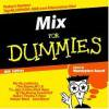 (限)MIX FOR DUMMIES 6TH EDITION/MASTERPIECE