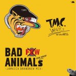 BAD ANIMALS [JAMAICA BRAND NEW MIX] vol.FEW - ONE DROP EDITION-/ TMC WORKS