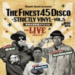(300枚限定 2CD) The Finest 45 Disco~StrictlyVinyl~vol.5  大忘年会スペシャル