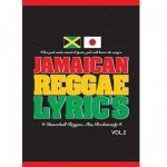 <img class='new_mark_img1' src='//img.shop-pro.jp/img/new/icons59.gif' style='border:none;display:inline;margin:0px;padding:0px;width:auto;' />JAMAICAN REGGAE LYRIC'S Vol.2