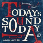 TODAY'S SOUND TODAY 03 -JAMAICAN JAZZ,SKA,FOUNDATION-/MASTER MEDIA