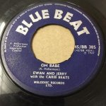 ◆USED◆ OH BABE/EWAN AND JERRY+DANCE WITH ME/EWAN AND JERRY(BLUEBEAT)