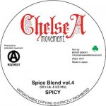 Spice Blend vol. 4 UK Dancehall 45 Mixx / Spicy Of Chelsea Movement