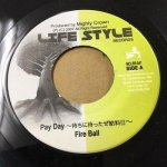◆DEADSTOCK◆ PAY DAY -待ちに待ったぜ 給料日-/VERSION - FIRE BALL(LIFESTYLE)