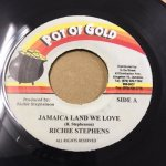 JAMAICA LAND WE LOVE / RICHIE STEPHENS (POT OF GOLD)
