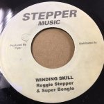 WINDING SKILL / REGGIE STEPPER+SUPER BEAGLE (STEPPER MUSIC)