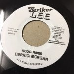 ROUGH RIDER/DERRICK MORGAN - ROUGH RIDER VERSION/AUGUSTUS PABLO   (STRIKER LEE)