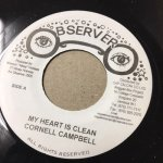 MY HEART IS CLEAN / CORNELL CAMBELL - GATE NUMBER / DILLINGER   (OBSERVER)