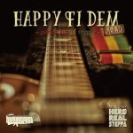 Happy fi Dem Vol.16 -golden age of reggae- / HERO REAL STEPPA fr HUMANCREST ヒューマンクレスト