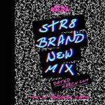 MEDZ-STR8 BRAND NEW MIX MARCH 2017- / Bad Gyal Marie