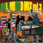 King Jam Unlimited Mix Vol,3 This is a journey into sound / KING JAM キングジャム
