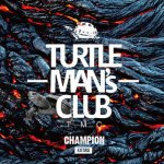 CHAMPION-EXTRA-(架空の先輩vs後輩SOUND CLASH) / TURTLE MAN's CLUB