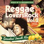 <img class='new_mark_img1' src='https://img.shop-pro.jp/img/new/icons5.gif' style='border:none;display:inline;margin:0px;padding:0px;width:auto;' />REGGAE LOVERS ROCK vol.2 / DJ MA$AMATIXXX (RACYBULLET)