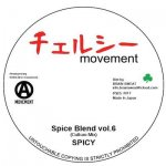 Spice Blend vol. 6 Culture Mix / Spicy Of Chelsea Movement