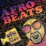 AFRO BEATS / DJ TAKU FROM EMPEROR