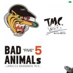 BAD ANIMALS 5 -JAMAICA BRAND NEW MIX- / T.M.C WORKS(TURTLE MAN's CLUB)