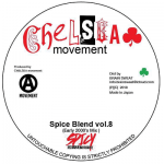 Spice Blend Vol. 8 early 2000's 45Mix / Spicy Of Chelsea Movement