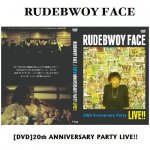 <img class='new_mark_img1' src='//img.shop-pro.jp/img/new/icons5.gif' style='border:none;display:inline;margin:0px;padding:0px;width:auto;' />■DVD■20th ANNIVERSARY PARTY LIVE!! / RUDEBWOY FACE