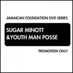 <img class='new_mark_img1' src='https://img.shop-pro.jp/img/new/icons5.gif' style='border:none;display:inline;margin:0px;padding:0px;width:auto;' />(DVD-R) SUGAR MINOTT&YOUTH MAN POSSE