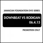 (DVD-R) DOWNBEAT vs RODIGAN 06・4・15