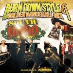 BURN DOWN STYLE -GOLDEN DANCEHALL MIX 4- / BURN DOWN バーンダウン