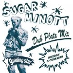 SUGAR MINOTT DUBPLATE MIX / G-Conkarah