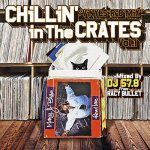 Chillin' In The Crates Vol.1  / DJ 57.8 from Racy Bullet