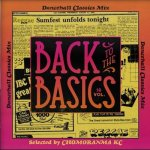 BACK TO THE BASICS vol.18 -Dancehall Classics Mix- / CHOMORANMA チョモランマ