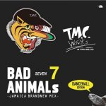 <img class='new_mark_img1' src='https://img.shop-pro.jp/img/new/icons5.gif' style='border:none;display:inline;margin:0px;padding:0px;width:auto;' />BAD ANIMALS 7 -JAMAICA BRAND NEW MIX / TURTLE MAN's CLUB タートルマンズクラブ