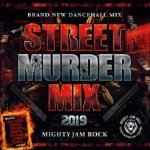 <img class='new_mark_img1' src='https://img.shop-pro.jp/img/new/icons5.gif' style='border:none;display:inline;margin:0px;padding:0px;width:auto;' />STREET MURDER MIX 2019 / MIGHTY JAM ROCK マイティージャムロック