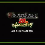<img class='new_mark_img1' src='https://img.shop-pro.jp/img/new/icons5.gif' style='border:none;display:inline;margin:0px;padding:0px;width:auto;' />INDEPENDENT 20th ANNIVERSARY ALL DUB PLATE MIX / INDEPENDENT