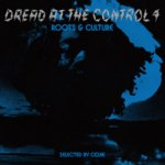 <img class='new_mark_img1' src='https://img.shop-pro.jp/img/new/icons59.gif' style='border:none;display:inline;margin:0px;padding:0px;width:auto;' />[DEADSTOCK CD] DREAD AT THE CONTROL VOL.4 / COJIE from MIGHTYCROWN マイティクラウン