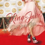 KING JAM OUT HERE MIX / KING JAM キングジャム