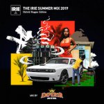 THE IRIE SUMMER MIX 2019  - Hybrid Reggae  - / EMPEROR エンペラー