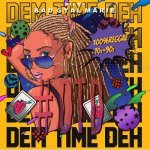#DTD3 -Dem Time Deh- ~100% Reggae~ 70s-90s Reggae selection~ / Bad Gyal Marie