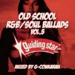 <img class='new_mark_img1' src='https://img.shop-pro.jp/img/new/icons5.gif' style='border:none;display:inline;margin:0px;padding:0px;width:auto;' />OLD SCHOOL R&B・SOUL BALLADS vol.5 / G-Conkarah of Guiding Star