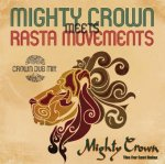 <img class='new_mark_img1' src='https://img.shop-pro.jp/img/new/icons59.gif' style='border:none;display:inline;margin:0px;padding:0px;width:auto;' />[USED] MIGHTY CROWN meets RASTA MOVEMENTS -CROWN DUB MIX- / MIGHTY CROWN マイティクラウン