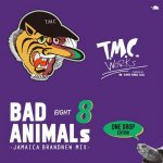 <img class='new_mark_img1' src='https://img.shop-pro.jp/img/new/icons5.gif' style='border:none;display:inline;margin:0px;padding:0px;width:auto;' />BAD ANIMALS 8 JAMAICA BRAND NEW MIX -ONE DROP EDITION- / TURTLE MAN's CLUB