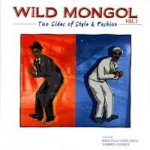 WILD MONGOL MIX Vol. 3  - Two Sides of Style & Fashion-  / WILD MONGOL