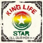 [USED] KING LIFE STAR ALL DUB MIX vol.1 〜ANTHEM〜 / RIO from KING LIFE STAR キングライフスター