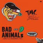 <img class='new_mark_img1' src='https://img.shop-pro.jp/img/new/icons5.gif' style='border:none;display:inline;margin:0px;padding:0px;width:auto;' />BAD ANIMALS 9 JAMAICA BRAND NEW MIX -DANCEHALL EDITION- / TURTLE MAN's CLUB