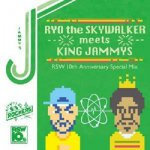 <img class='new_mark_img1' src='https://img.shop-pro.jp/img/new/icons59.gif' style='border:none;display:inline;margin:0px;padding:0px;width:auto;' />[USED] RYO the SKYWALKER meets KING JAMMYS 〜10th Anniversary Special Mix〜