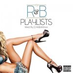R&B Playlist vol.3 / DJ MA$AMATIXXX (RACYBULLET)