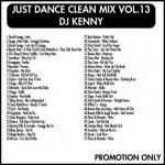 <img class='new_mark_img1' src='https://img.shop-pro.jp/img/new/icons5.gif' style='border:none;display:inline;margin:0px;padding:0px;width:auto;' />JUST DANCE CLEAN MIX VOL.13 / DJ KENNY
