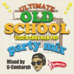ULTIMATE OLD SCHOOL PARTY MIX / G-Conkarah of Guiding Star